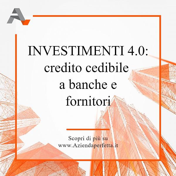 Investimenti 4.0: credito cedibile a banche e fornitori